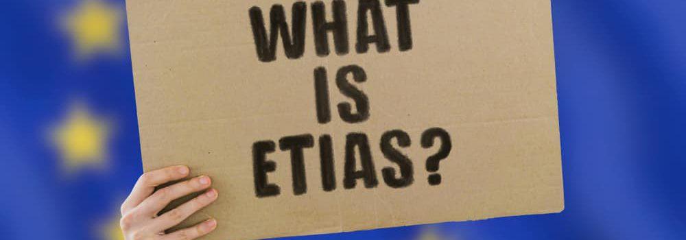 מה זה ETIAS?